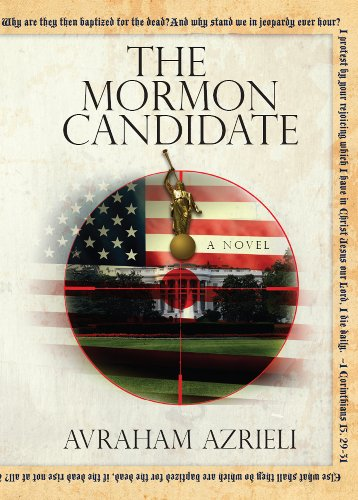 The Mormon Candidate - A Novel